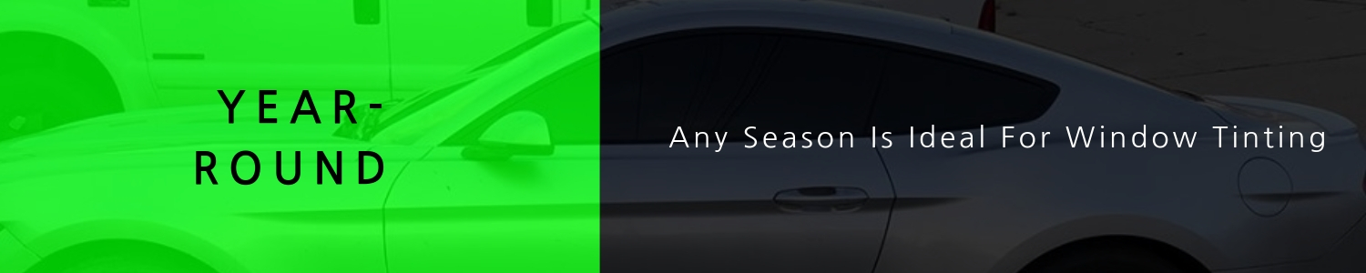 Any Season Is Ideal For Window Tinting